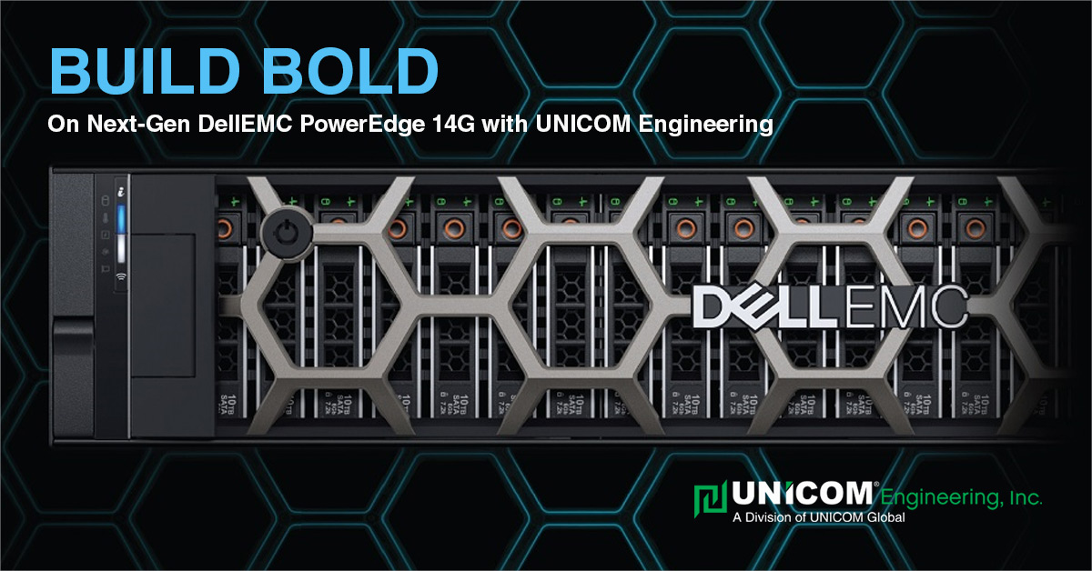 New Dell EMC OEM PowerEdge 14G Servers | UNICOM Engineering